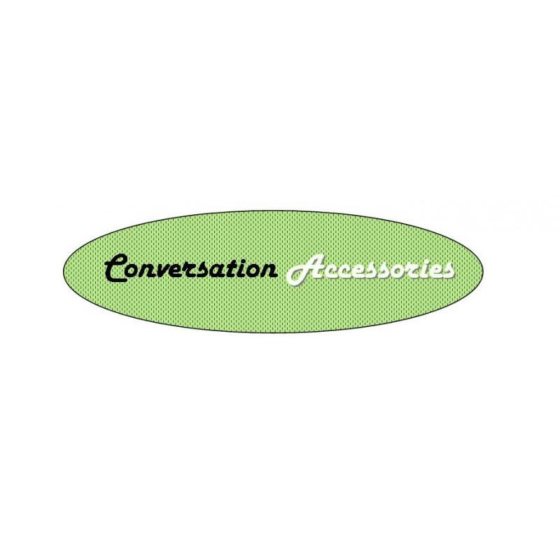 Conversation Accessories